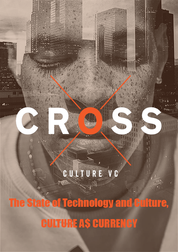The State of Tech & Culture, Culture A$ Currency