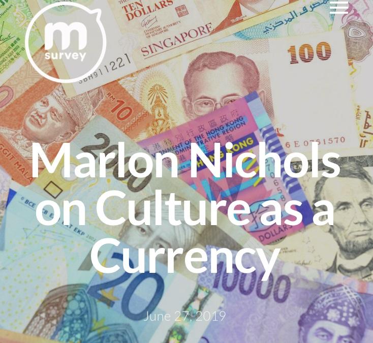Marlon Nichols on Culture as a Currency