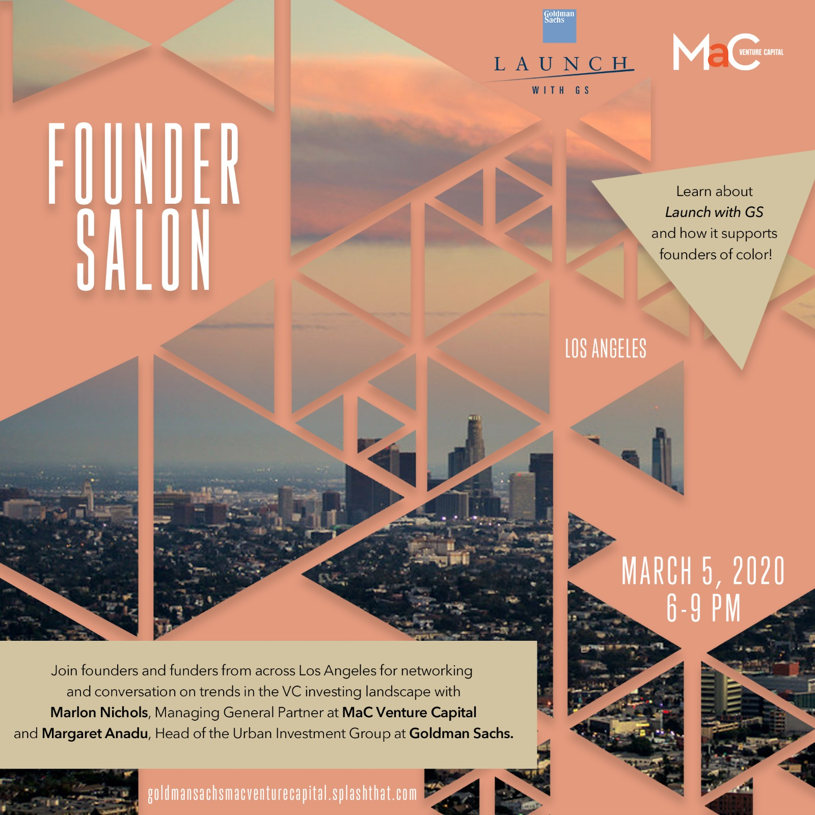 MaC Venture Capital and Goldman Sachs' Launch With GS Invite You: Founder Salon, Los Angeles