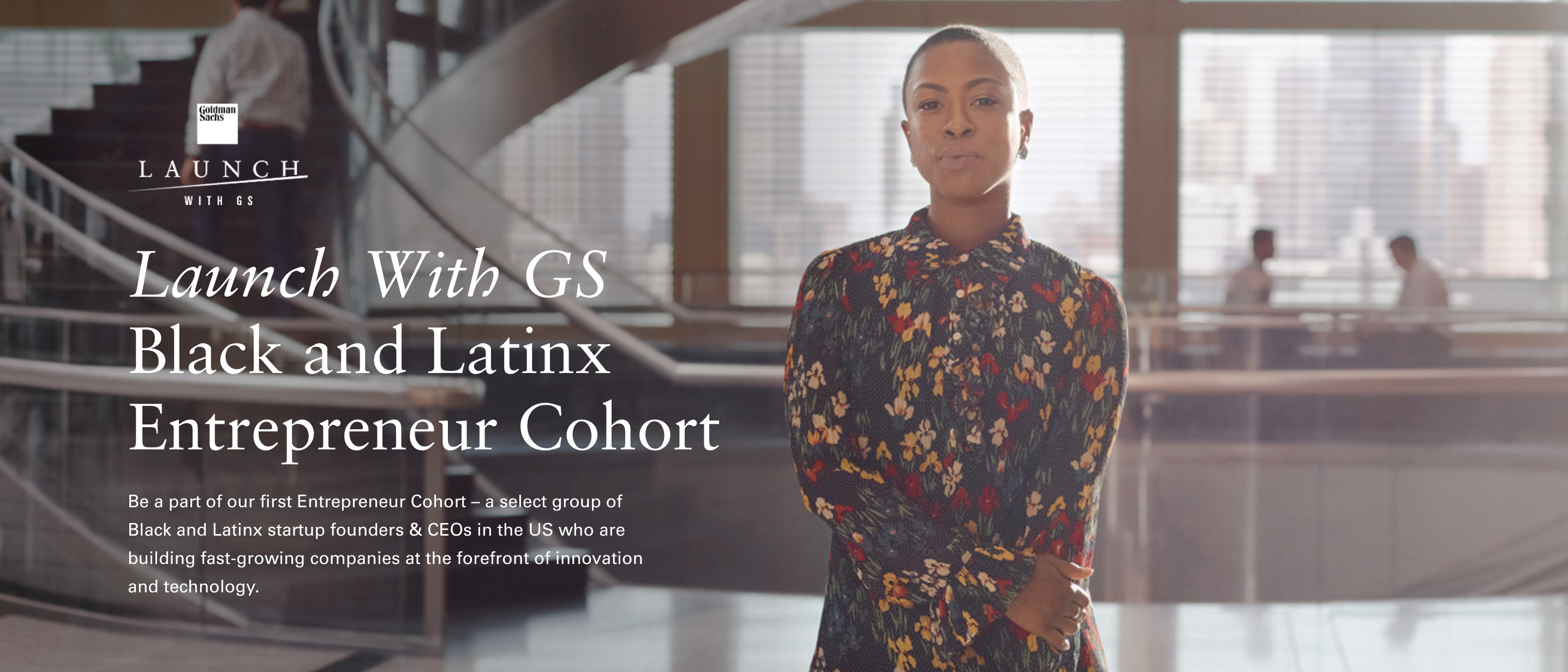 Launch With GS Black and Latinx Entrepreneur Cohort