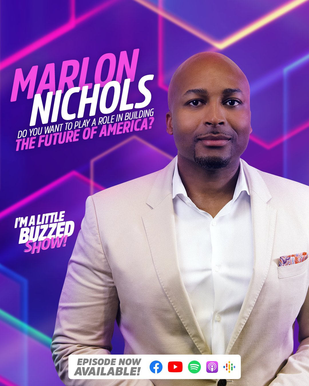 Listen Here | Marlon Nichols on the I'm a Little Buzzed Podcast