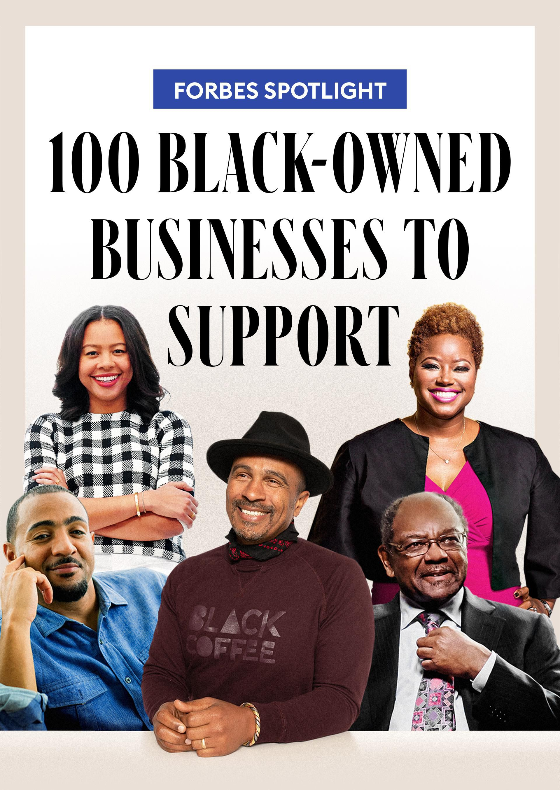 Forbes Spotlight | 100 Black-Owned Businesses to Support