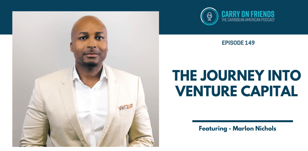 Marlon Nichols' Journey Into Venture Capital
