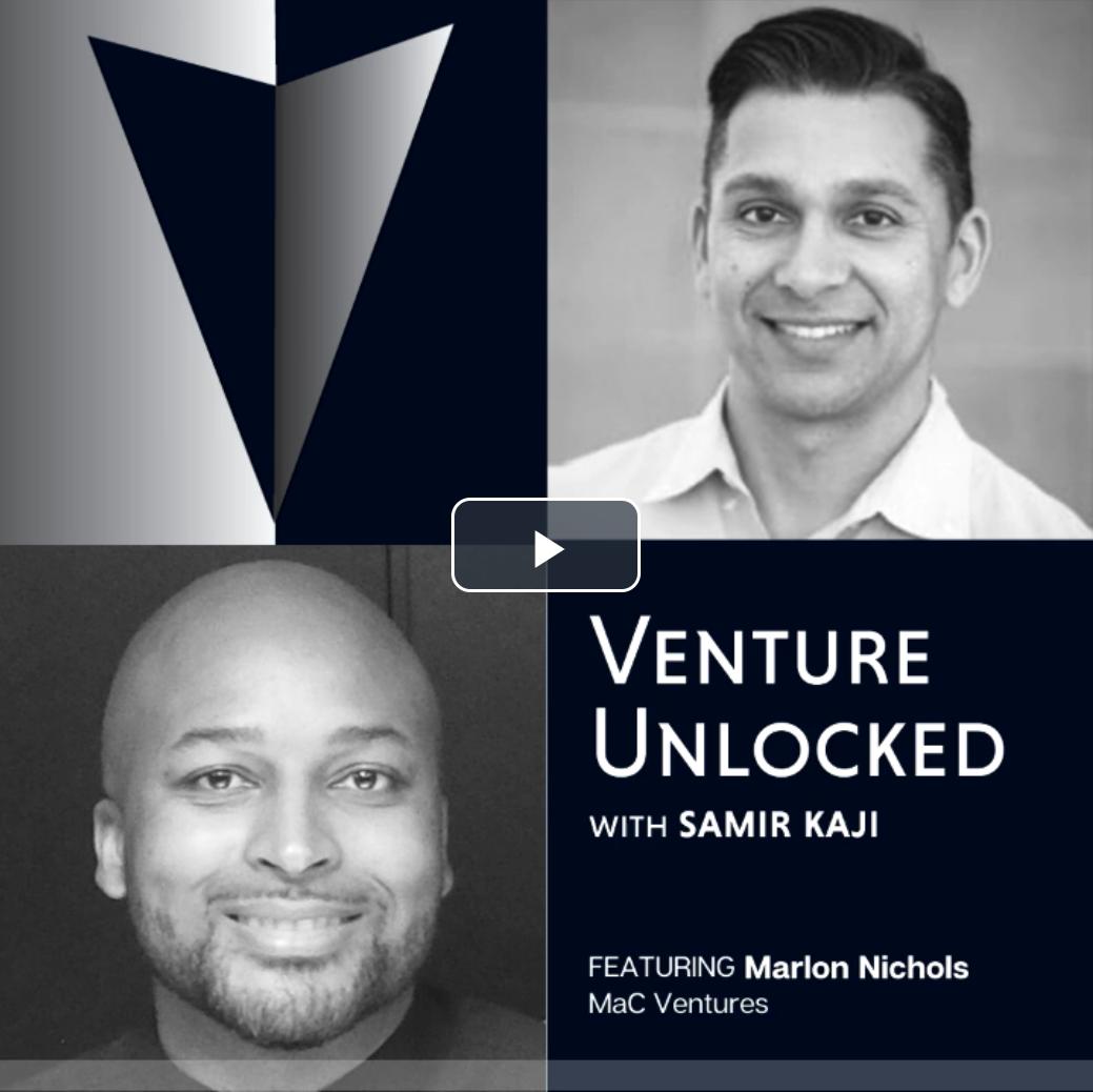 Venture Unlocked Episode 15 – Marlon Nichols