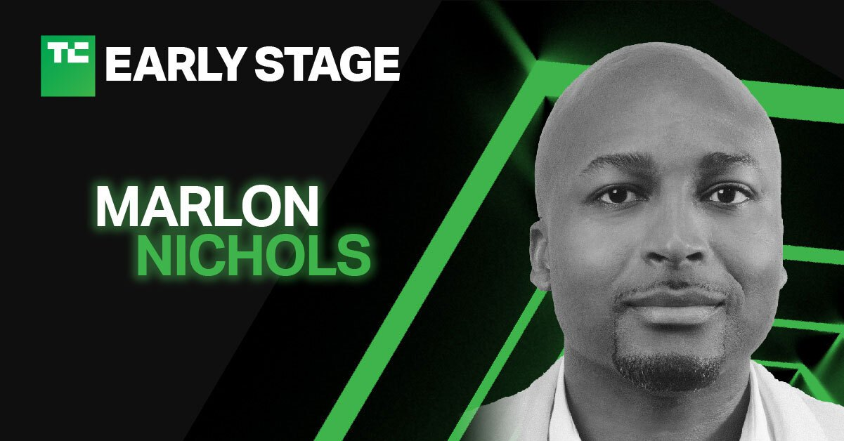 Marlon Nichols will discuss how to secure seed funding at TechCrunch Early Stage 2021