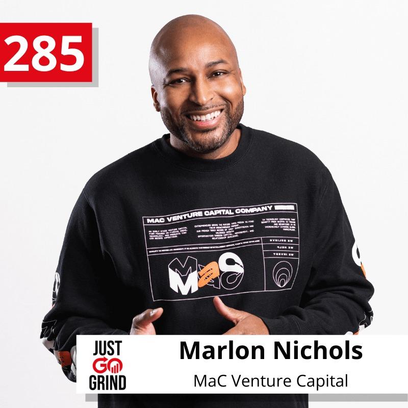 Marlon Nichols x Just Go Grind Podcast